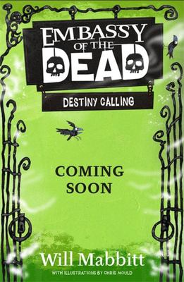Destiny Calling (#3 Embassy of the Dead)
