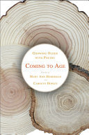 Coming to Age - Growing Older with Poetry