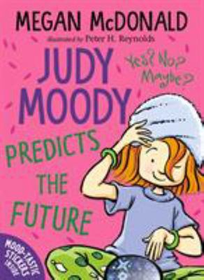 Judy Moody Predicts the Future (#4)