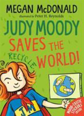 Judy Moody Saves the World! (#3)