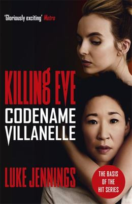 Codename Villanelle (Killing Eve #1)