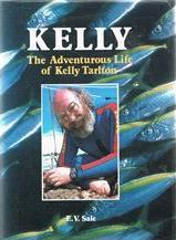 Kelly The Adventurous Life of Kelly Tarlton