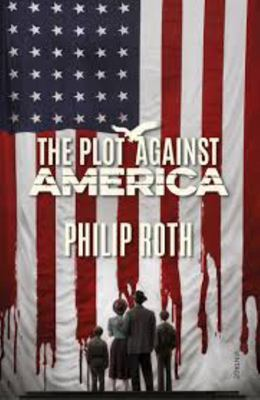 The Plot Against America (TV Tie In)