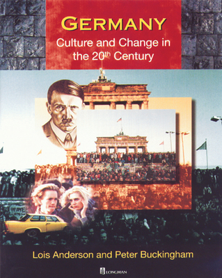 Germany: Culture and Change in the 20th Century