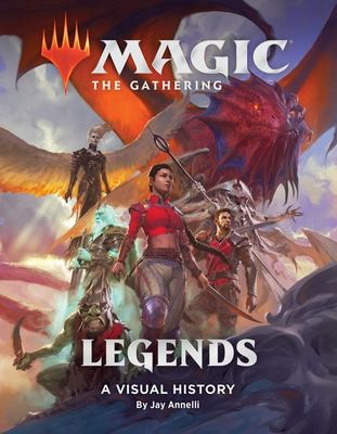 Magic: the Gathering: Legends - A Visual History