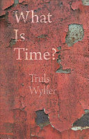 What Is Time? - An Enquiry