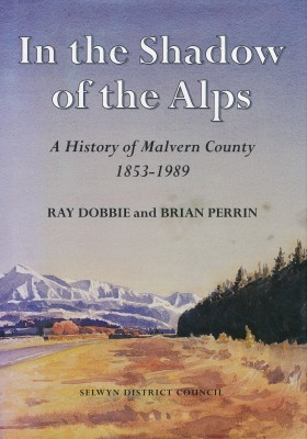 In the Shadow of the Alps - A History of Malvern County