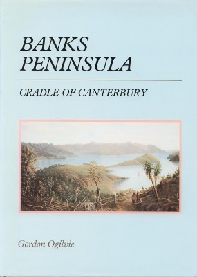 Banks Peninsula Cradle of Canterbury