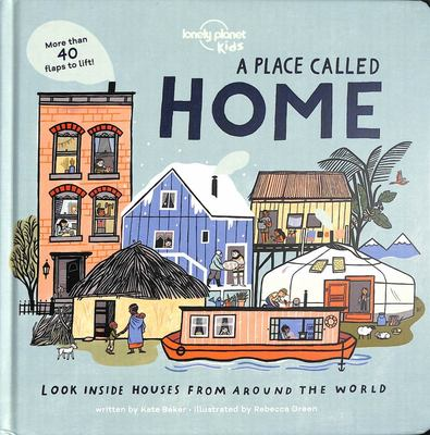A Place Called Home: Look Inside Houses From Around the World