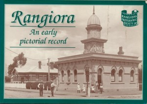 Rangiora An Early pictorial record