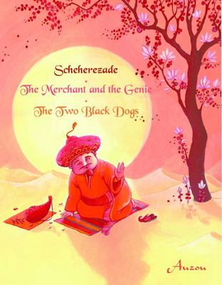 Sheherazade, the Merchant and the Genie, the Two Black Dogs