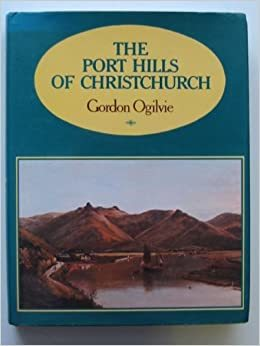 Port Hills of Christchurch 2nd Edition- Autographed