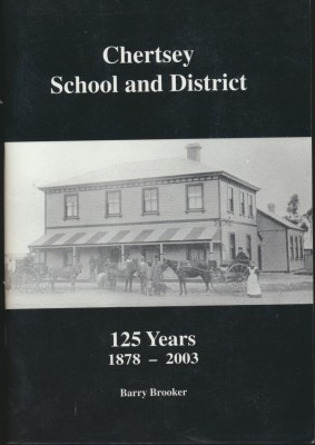 Chertsey School and District 125 Years 1878-2003