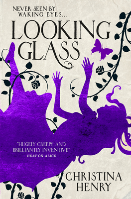 Looking Glass - The Chronicles of Alice Novellas