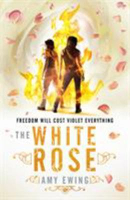 The White Rose (Lone City #2)