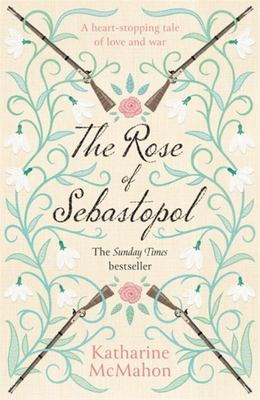 The Rose of Sebastopol - A Richard and Judy Book Club Choice
