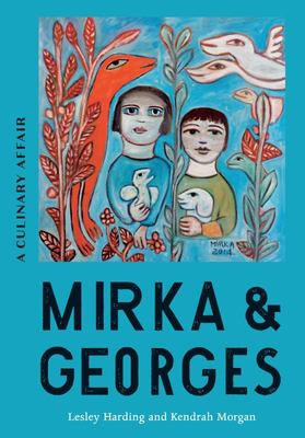 Mirka & Georges: A Culinary Affair