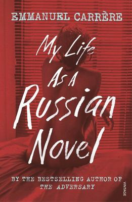 My Life As a Russian Novel
