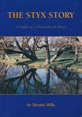 The Styx Story A Study of a Christchurch River