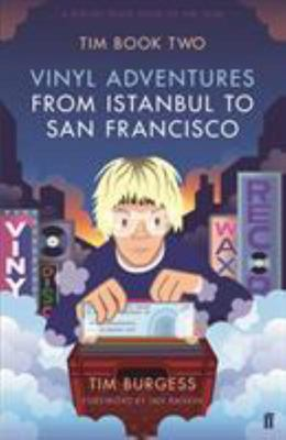 Tim Book Two - Vinyl Adventures from Istanbul to San Francisco