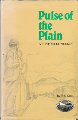 Pulse of the Plain A History of Mosgiel