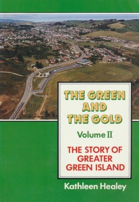 The Green and the Gold Volume II The Story of Greater Green Island
