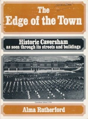 The Edge of the Town Historic Caversham as seen through its streets and buildings