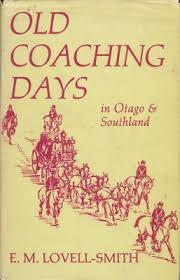 Old Coaching Days in Otago and Southland