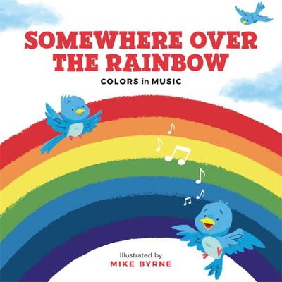Somewhere over the Rainbow - Colours in Music