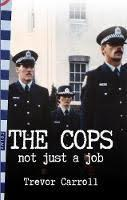 The Cops: Not Just a Job