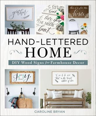 Hand-Lettered Home - DIY Wood Signs for Farmhouse Decor
