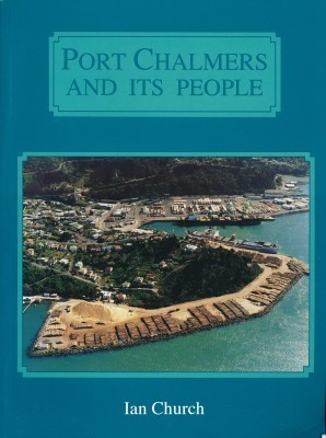Port Chalmers and its People