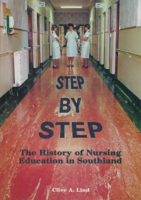 Step by Step The History of Nursing Education in Southland
