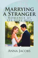 Marrying a Stranger - Romance at Its Very Best