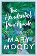 The Accidental Tour Guide