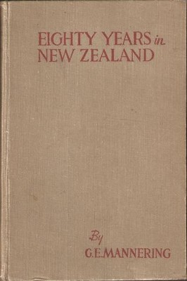 Eighty Years In New Zealand