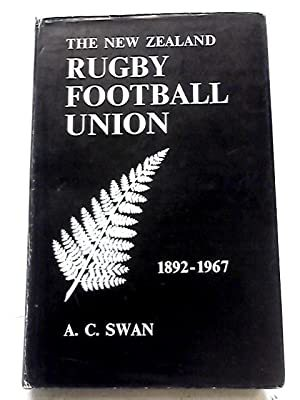 The New Zealand Rugby Football Union 1892-1967