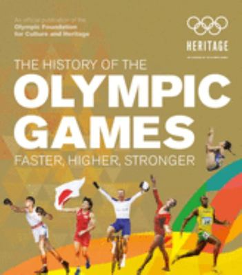 The Olympic Games: Faster, Higher, Stronger