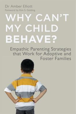 Empathic Parenting Strategies That Work for Adoptive and Foster Families