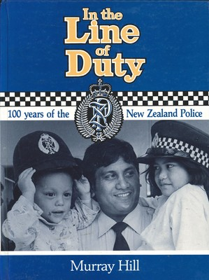 In the Line of Duty 100 years of the New Zealand Police