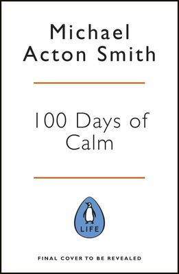100 Days of Calm