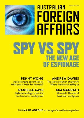 Spy vs Spy: The New Age of Espionage: Australian Foreign Affairs 9
