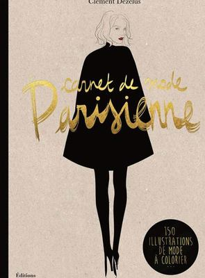 Mode Parisienne : A Fashion Coloring Book