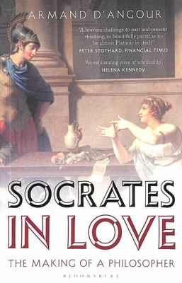 Socrates in Love - The Making of a Philosopher