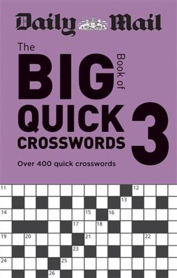 Daily Mail Big Book of Quick Crosswords Volume 3