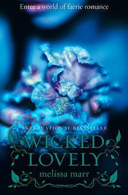 Wicked Lovely (#1)
