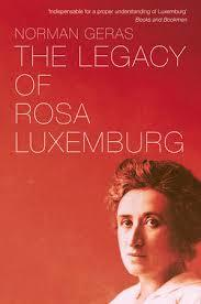 Legacy of Rosa Luxemburg