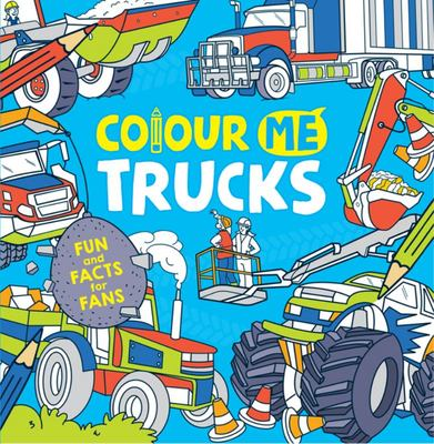 Colour Me: Trucks