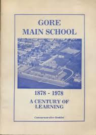Gore Main School 1878-1978 A Century Learning