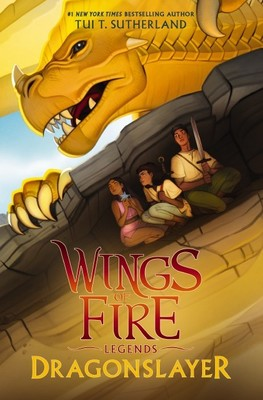 Dragonslayer (Wings of Fire: Legends #2)